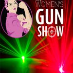 lasers red and green episode 82 the women's gun show