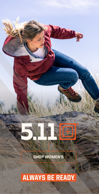 5.11 Tactical Women's outdoor apparel, Always Be Ready! On a long hike or riding along a mountain trail have the gear as tough as you.