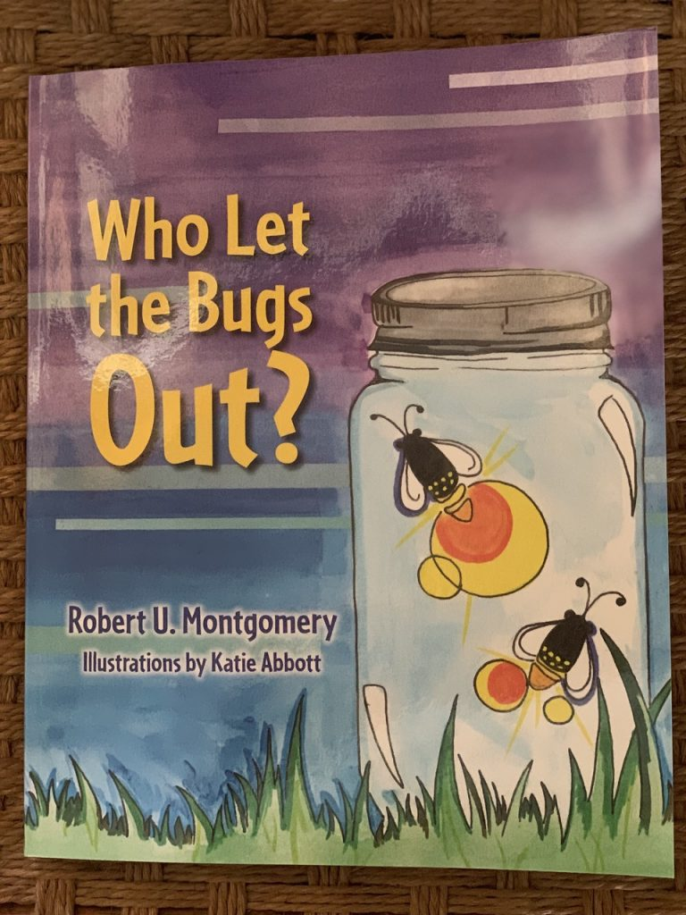 Who Let the Bugs Out jacket Summertime Read for Kids by Robert U. Montgomery