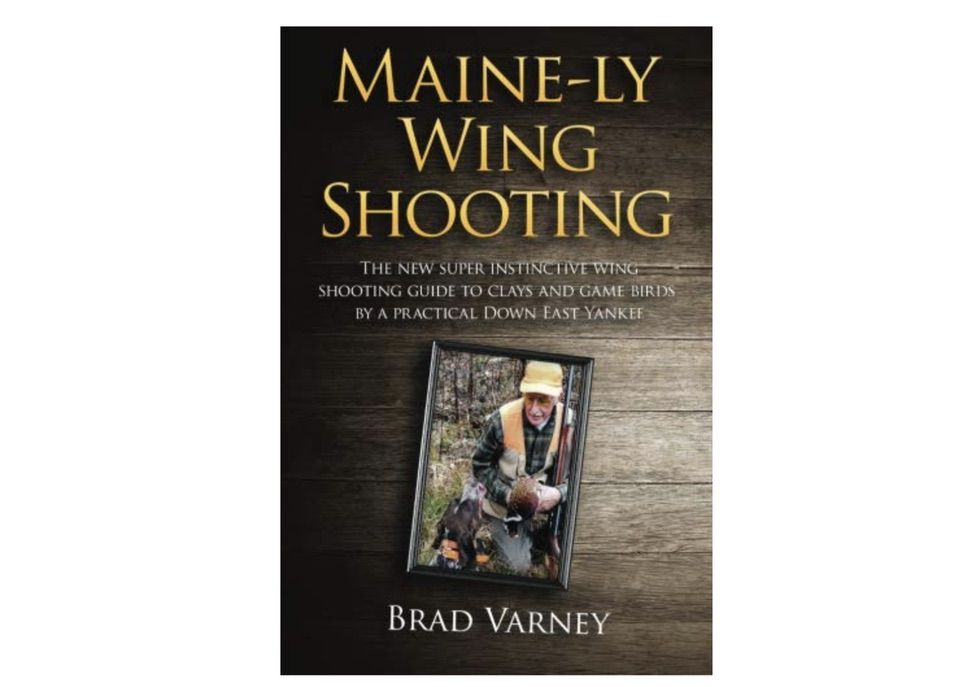 Maine-Ly Wing Shooting by Brad Varney Holiday Gift Ideas for Shotgun Enthusiasts