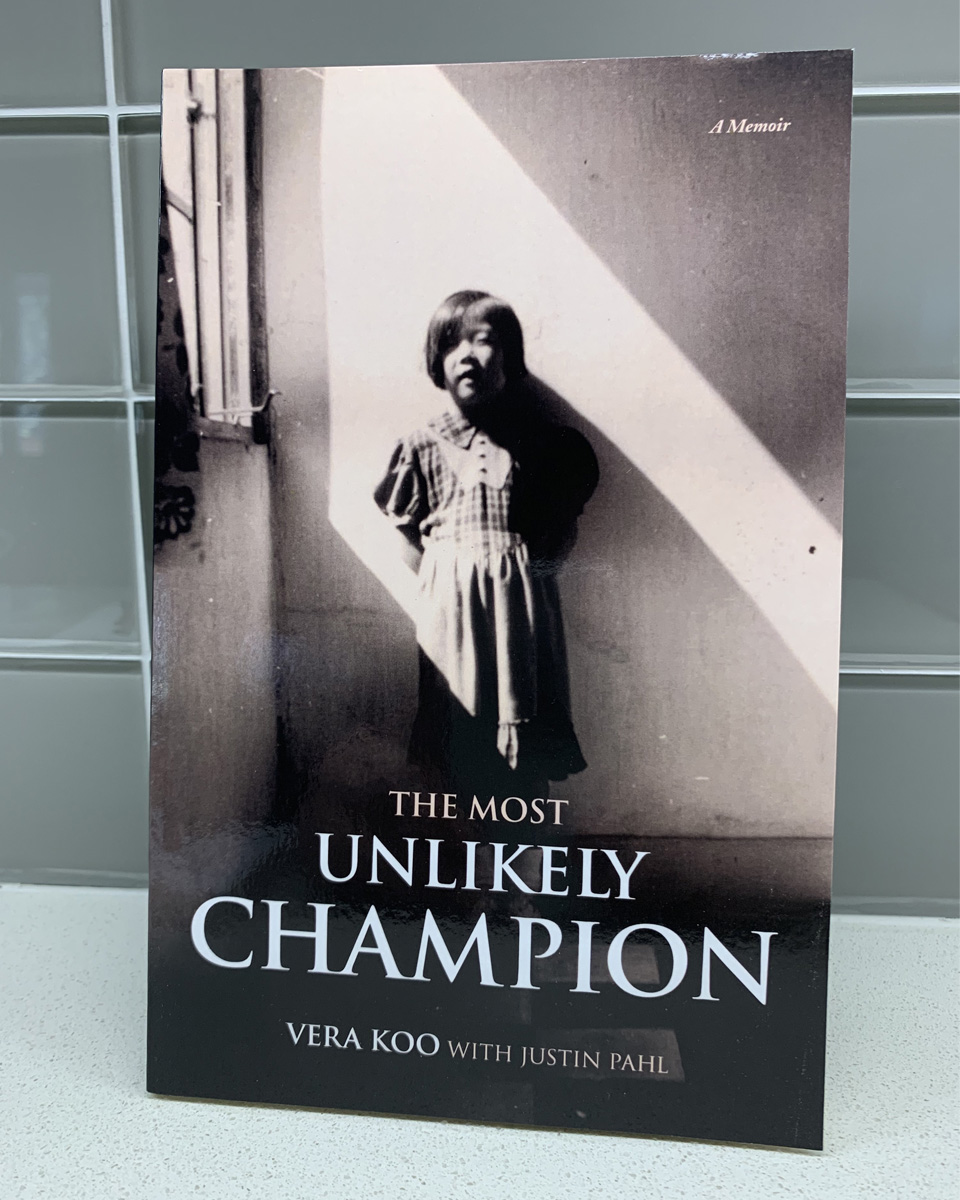 The Most Unlikely Champion Vera Koo Cover