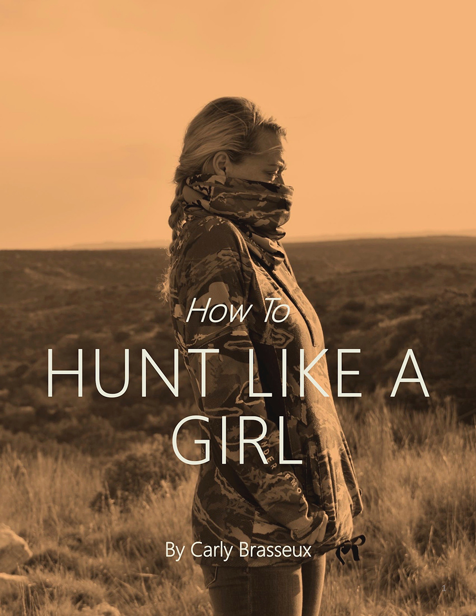 Carly Brasseux's Book Cove 'Hunt Like a Girl'